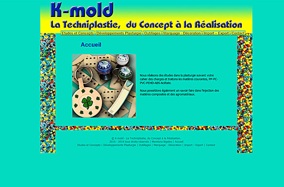 K-mold techology
